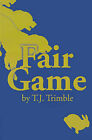 Fair Game by T J Trimble (Paperback / softback, 2001)