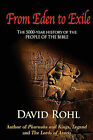 From Eden to Exile by David Rohl (Paperback / softback, 2009)