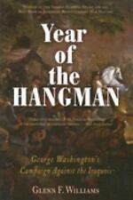 Year of the Hangman: George Washington's Campaign Against the Iroquois