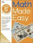 Math Made Easy: Math Made Easy by Dorling Kindersley Publishing Staff (2001, Paperback, Workbook)