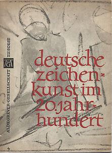 Deutsche Zeichen Kunst Im 20 Jahrhundert Aldegrever Gesellschaft Zu