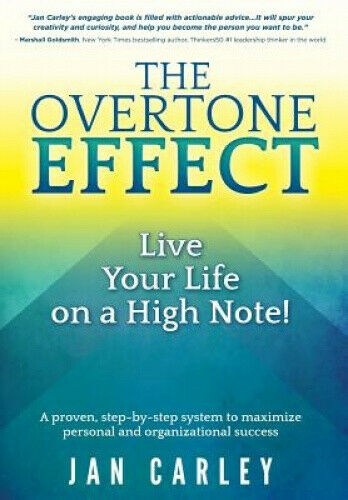 Finding Your Overtone: A Guide to Personal and Organizational Success.