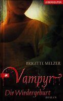 *o- VAMPYR 03. - Die WIEDERGEBURT - von Brigitte MELZER HC (2008, Gebunden)