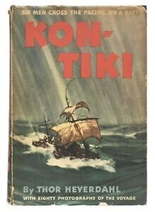 Thor-Heyerdahl-Kon-Tiki-Across-the-Pacific-by-Raft-EARLY-PRINTING-IN-JACKET