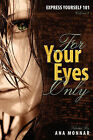 Express Yourself 101 for Your Eyes Only Volume 2 by Readers Are Leaders U.S.A. (Hardback, 2007)