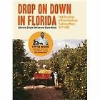 Various Artists - Drop on down in Florida (Field Recordings of African-American Traditional Music 1977-1980, 2012)