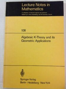 Lecture-Notes-108-Algebraic-K-Theory-And-It-039-s-Geometric-Applications-1969-Dold