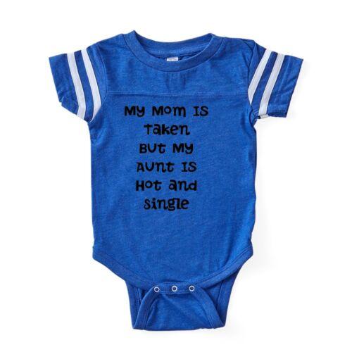 CafePress My Mom Is Taken But My Aunt Baby Football Bodysuit 324159186