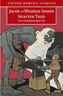 Selected Tales by Jacob Grimm, Wilhelm Grimm (Paperback, 2005)