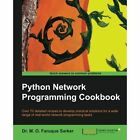 Python Network Programming Cookbook by M Omar Faruque Sarker (Paperback, 2014)