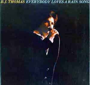 B-J-Thomas-Everybody-Loves-A-Rain-Song-Vinyl-LP-Album-Sealed-amp-Unopened