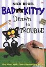 Drawn to Trouble by Nick Bruel (Hardback, 2015)