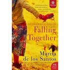 Falling Together Target Edition a Novel Marisa De Los Santos Book The Cheap