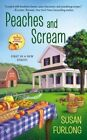 Peaches and Scream by Susan Furlong (Paperback / softback, 2016)