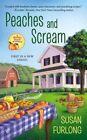 Peaches and Scream by Susan Furlong (Paperback / softback, 2016)
