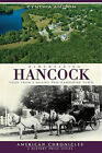 Remembering Hancock: Tales from a Quaint New Hampshire Town by Cynthia Amidon (Paperback / softback, 2010)