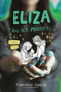 Eliza-and-Her-Monsters-by-Francesca-Zappia-9780062290144-Brand-New