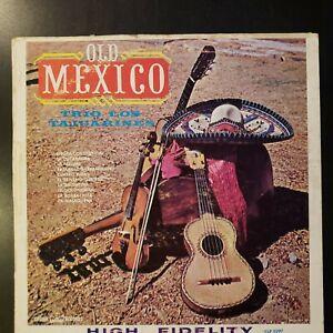 Trio-Los-Tajuarines-034-Old-Mexico-034-Vinyl-Record-LP