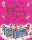 The Real Fairy Story Book by Georgie Adams (Paperback, 1999)