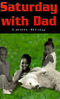 Saturday with Dad by Leon Alexander Gray (Paperback / softback, 2001)