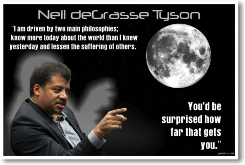 NEW Science Space Physicist Classroom Motivational POSTER Neil deGrasse Tyson