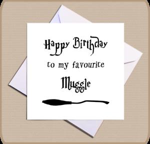 Harry Potter Muggle boitier Carte D/'Anniversaire-Joyeux Anniversaire à Mon préféré moldu