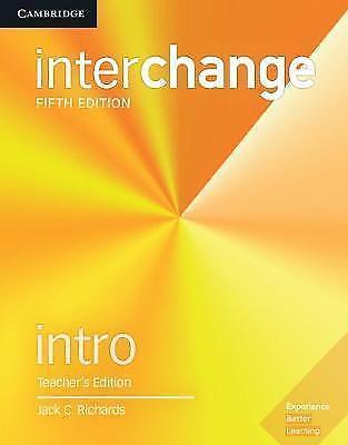 Interchange. Interchange Intro Teacher's Edition with Complete Assessment Progra