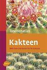 Taschenatlas Kakteen von Markus Berger (2011, Taschenbuch)