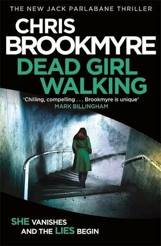 1 of 1 - Dead Girl Walking (Jack Parlabane ) by Brookmyre, Chris 1408705591 The Cheap