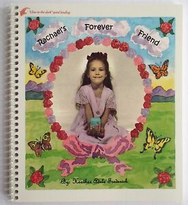 RACHAEL'S FOREVER FRIEND - Book to help children understand death of a loved one