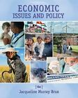 Economic Issues and Policy by Jacqueline Murray Brux (2015, Paperback)