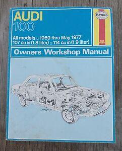 haynes audi 100 owners workshop manual 1969 thru 1977 no 162 by rh ebay co uk audi 100 c4 workshop manual audi 100 c1 workshop manual