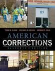 The American Corrections: A Comprehensive Approach by George F. Cole, Michael D. Reisig, Todd R. Clear (Paperback, 2015)