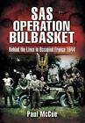 Operation Bulbasket by Paul McCue (Paperback, 2009)