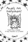 Angels Are Everywhere! by Marci (Paperback / softback, 2014)