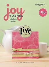 Joy of Cardmaking, Collector's Edition  Leisure Arts #4606 Paper Crafts