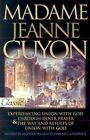 Madame Jeanne Guyon: Experiencing Union with God Through Inner Prayer by Bridge-Logos Publishing (Paperback, 2001)