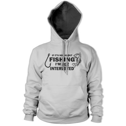 Not Fishing Not Interested HOODIE Funny Hoody Stag Fish Carp Fathers Day PT5