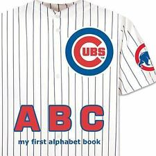 Chicago Cubs ABC by Brad M. Epstein (2013, Board Book, Revised)