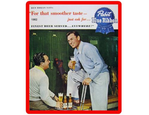 1952 Pabst Blue Ribbon Beer Ben Hogan New Refrigerator Magnet