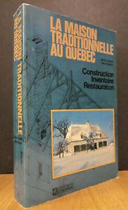 LA-MAISON-TRADITIONNELLE-AU-QUEBEC-PAR-MICHEL-LESSARD-ET-GILLES-VILANDRE