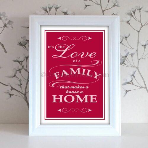 Inspirational famille citation d/'impression A4 amour de famille fait une maison un accueil