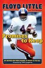 Promises to Keep: My Inspired Run from Syracuse to Denver to the Hall by Floyd Little, Tom Mackie (Hardback, 2012)