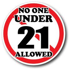 No One Under 21 Sticker Decal High Quality Glossy Decal Restaurant Bar