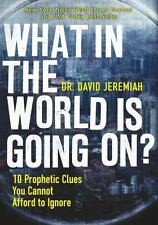 WHAT IN THE WORLD IS GOING ON? David Jeremiah FREE SHIPPING paperback prophecy