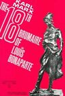 The Eighteenth Brumaire of Louis Bonaparte by Karl Marx (Paperback, 1963)