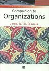The Blackwell Companion to Organizations by John Wiley and Sons Ltd (Hardback, 2002)