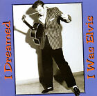 I Dreamed I Was Elvis by Various Artists (CD, Jul-1998, Buffalo Bop)