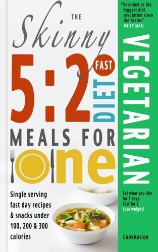 1 of 1 - The Skinny 5:2 Fast Diet Vegetarian Meals For One: S... by CookNation 0957644752