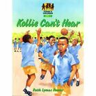 Kollie Can't Hear by Ruth Reeves (Paperback, 2001)